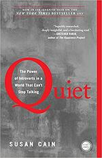 Quiet. A book about introverts.